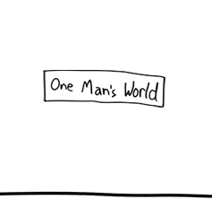 One Man's World
